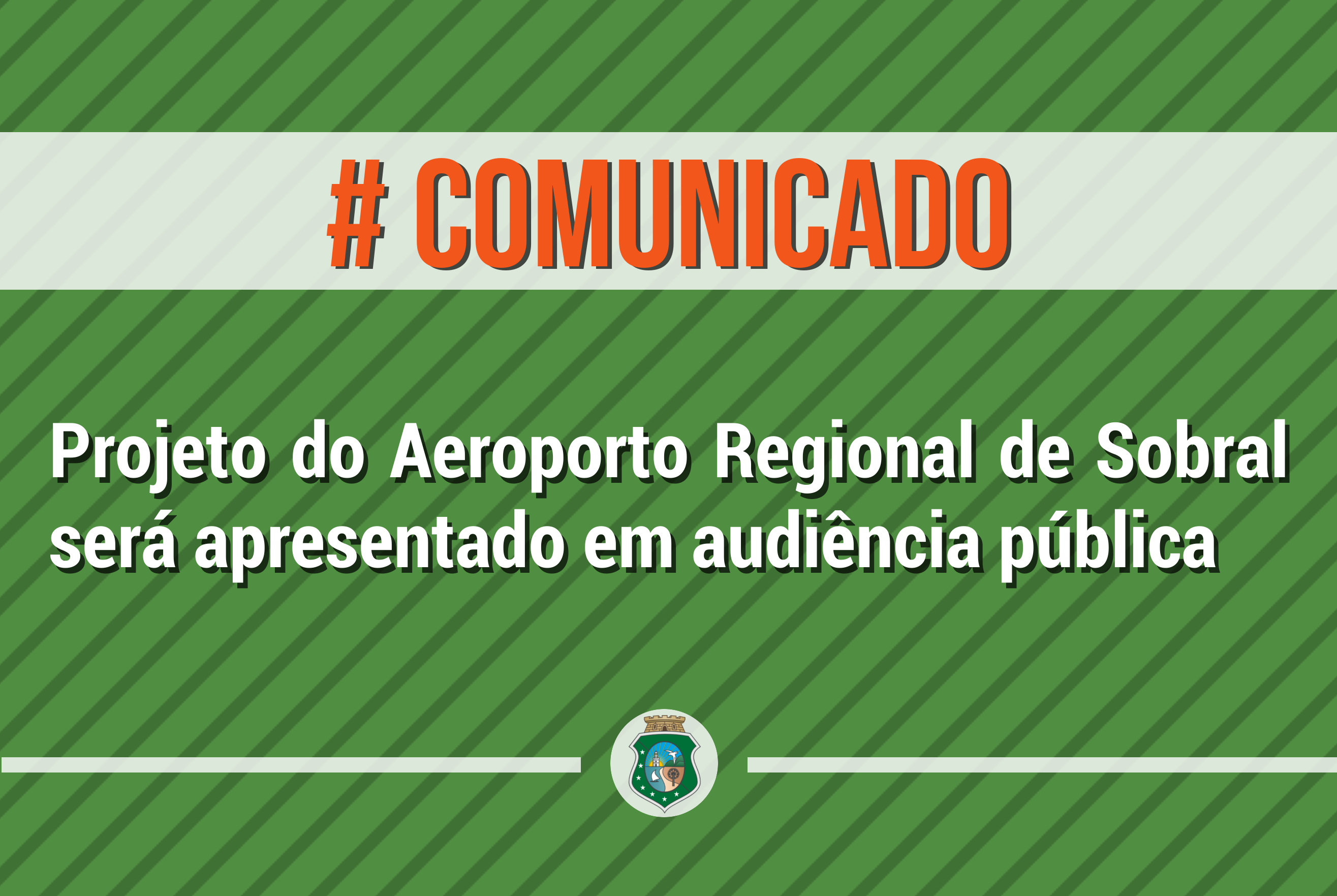 Projeto do Aeroporto Regional de Sobral será apresentado em audiência pública